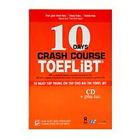 10 Ngày Tập Trung Ôn Tập Cho Bài Thi Toefl iBT (Kèm CD)