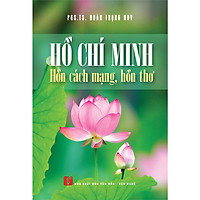 Hồ Chí Minh - Hồn cách mạng, hồn thơ