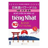 Bộ Đề Luyện Thi Năng Lực Tiếng Nhật Kanji N2 - Từ Vựng