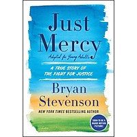 Just Mercy : A True Story of the Fight for Justice (Adapted for Young Adults)