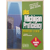 MM Publications: Sách học tiếng Anh - Sách luyện thi - Plus Michigan ECPE Proficiency Practice Tests Student's Book ( Revised 2013 ECPE)