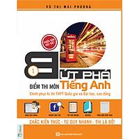 Bứt Phá Điểm Thi Môn Tiếng Anh 1 - Phiên Bản Đặc Biệt ( Tích Hợp Video Bài Giảng + Thi Thử Online ) tặng kèm bookmark