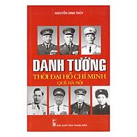 Danh Tướng Thời Đại Hồ Chí Minh Quê Hà Nội