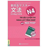 Tài Liệu Luyện Thi Năng Lực Tiếng Nhật N4 Ngữ Pháp (Tặng kèm Booksmark)
