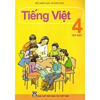 Tiếng Việt Lớp 4 (Tập 1)