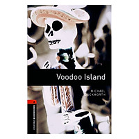 Oxford Bookworms Library (3 Ed.) 2: Voodoo Island