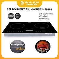 Bếp Điện Từ Đôi Âm Sunhouse SHB9101 - Hàng chính hãng