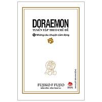 Doraemon - Tuyển Tập Theo Chủ Đề Tập 5: Những Câu Chuyện Cảm Động (Tái Bản 2019)