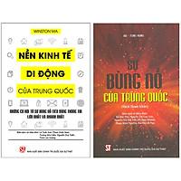 Combo 2 Quyển: Sự Bùng Nổ Của Trung Quốc + Nền Kinh Tế Di Động Của Trung Quốc