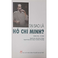 Tại Sao Là Hồ Chí Minh?