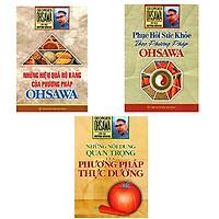 Combo 3 Cuốn Sách George Ohsawa: Phục Hồi Sức Khỏe Theo Phương Pháp Ohsawa + Những Hiệu Quả Rõ Ràng Của Phương Pháp Ohsawa + Những Nội Dung Quan Trọng Của Phương Pháp Thực Dưỡng