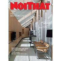 Tạp chí Nội Thất số 300 (Tháng 09.2020)