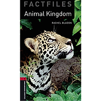 Oxford Bookworms Library (3 Ed.) 3: Animal Kingdoms Factfile MP3 Pack