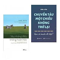 Combo 2 cuốn sách hay nhất về kĩ năng sống:  Yêu Những Điều Không Hoàn Hảo + Chuyến Tàu Một Chiều Không Trở Lại ( Tặng kèm bookmark Happy Life)