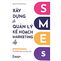 Xây Dựng Và Quản Lý Kế Hoạch Marketing Cho SMES - Từ Quản Lý Tới Thực Thi