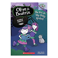 Olive and Beatrix Book 1 : The Not-So Itty-Bitty Spiders