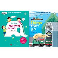 Combo 2 Chủ Đề Lift-The-Flap-Lật Mở Khám Phá: Things That Go - Phương Tiện Giao Thông + At The Nursery School - Ở Nhà Trẻ