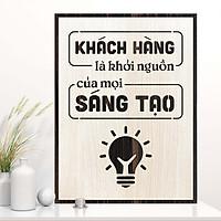 Tranh khẩu hiệu văn phòng TBIG103: Khách hàng là khởi nguồn của mọi sáng tạo