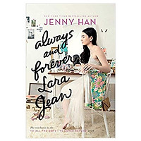 Always And Forever, Lara Jean (To All The Boys I'Ve Loved Before) - Luôn luôn và mãi mãi