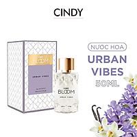 Nước hoa Cindy Bloom Urban Vibes 50ml chính hãng