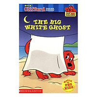 Clifford Big Red Reader: The Big White Ghost (New)