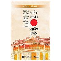 Giao Điểm Giữa Hai Nền Văn Hóa Việt Nam Và Nhật