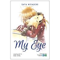 My Eye (Quà Tặng: Bọc Sách PVC Cho Những Đơn Hàng Đầu Tiên)