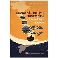 Hướng dẫn du lịch suốt tuyến: Con đường di sản miền Trung