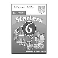 Cambridge Young Learners English Tests 6 Starters Answer Booklet