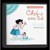 Ehon Chị Và Em Bé - Dành Cho Trẻ Từ 3-6 Tuổi