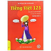 Tiếng Việt 123 - Tiếng Việt Dành Cho Người Hàn Quốc - Trình Độ A