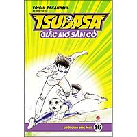 Tsubasa - Giấc Mơ Sân Cỏ - Tập 16: Lưỡi Dao Sắc Lẹm