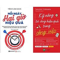 Combo 2 Cuốn Sách:  Mỗi Ngày Hai Giờ Hiệu Quả + Kỹ Năng Tư Duy Hiệu Quả Trong Công Việc
