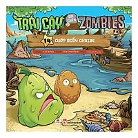 Trái Cây Đại Chiến Zombies - Tập 14: Cướp Biển Caribe (Tái Bản)