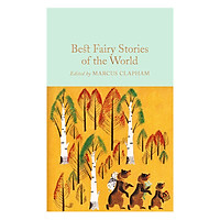 Best Fairy Stories of the World - Macmillan Collector's Library (Hardback)