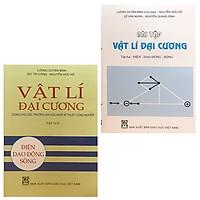 Combo Sách: Vật Lí Đại Cương Tập 2 - Điện Dao Động Sóng+ Bài Tập Vật Lí Đại Cương Tập 2 - Điện Dao Động Sóng  (Dùng Cho Các Trường Đại Học Khối Kỹ Thuật Công Nghiệp)