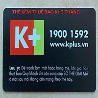 THẺ,KÈM THUÊ BAO K+ 3 THÁNG ,HÀNG CHÍNH HÃNG