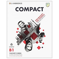 Compact B1 Preliminary For Schools Teacher's Book With Downloadable Resource Pack - For The Revised Exam From 2020