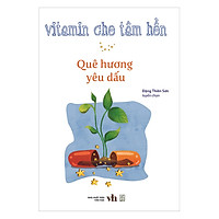 Vitamin Cho Tâm Hồn - Quê Hương Yêu Dấu