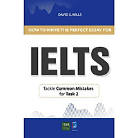 Sách - How To Write A Perfect Essay For Ielts