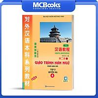 Giáo Trình Hán Ngữ 4 - Tập 2 Quyển Hạ (Phiên Bản Mới - Dùng App)
