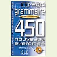 450 Nouveaux Exercices - Grammaire Niveau Intermediare
