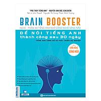 Brain Booster - Nghe Phản Xạ Tiếng Anh Nhờ Công Nghệ Sóng Não Để Nói Tiếng Anh Thành Công Sau 30 Ngày - Tiếng Anh Công Sở Và Phát Triển Sự Nghiệp