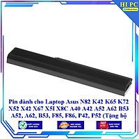 Pin dành cho Laptop Asus N82 K42 K65 K72 X52 X42 X67 X5I X8C A40 A42 A52 A62 B53 A52 A62 B53 F85 F86 P42 P52 - Hàng Nhập Khẩu