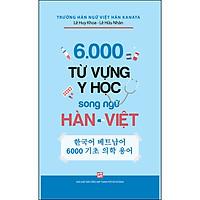 6.000 Từ Vựng Y Học Song Ngữ Hàn - Việt