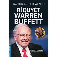 Bí Quyết Warren Buffett (Tái Bản)