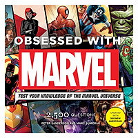 Obsessed With Marvel: Test Your Knowledge of The Marvel Universe (2,500 Questions, Updated With 300 New Questions)