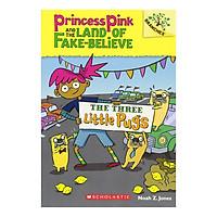 Princess Pink #3: The Three Little Pugs