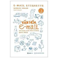 Sách - Văn Hóa E-Mail: Xây Dựng Hình Ảnh Cá Nhân Qua E-Mail