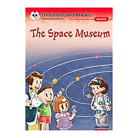Oxford Storyland Readers New Edition 6: The Space Museum